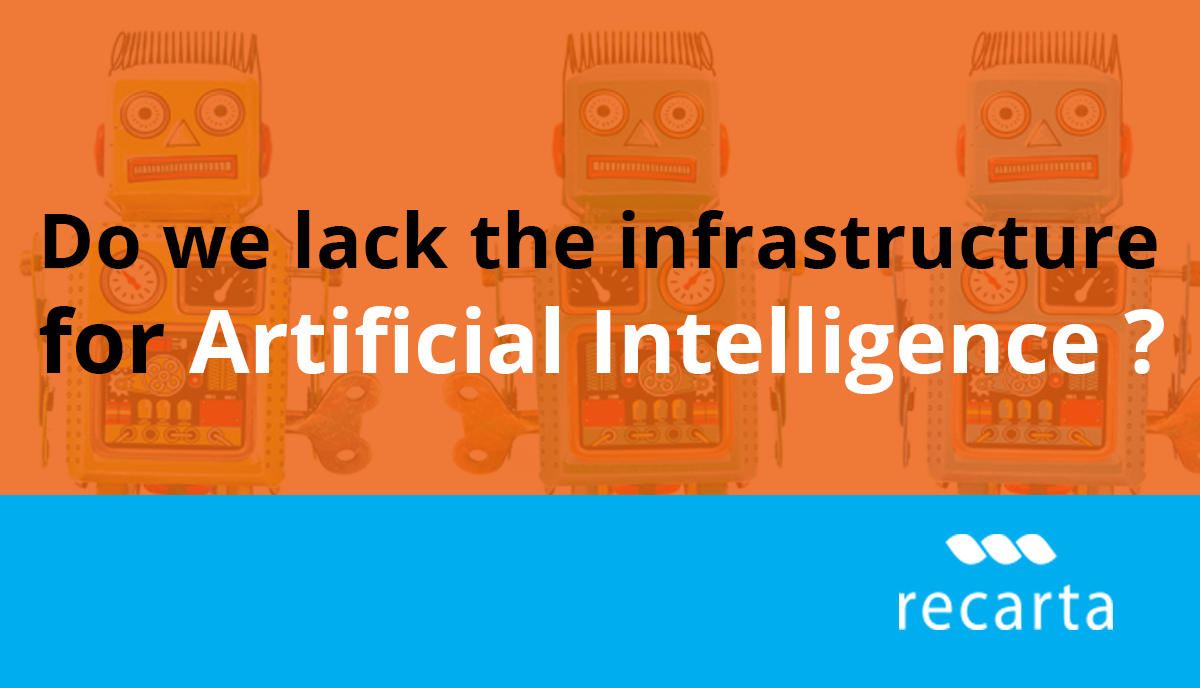 Infrastructure For Artificial Intelligence