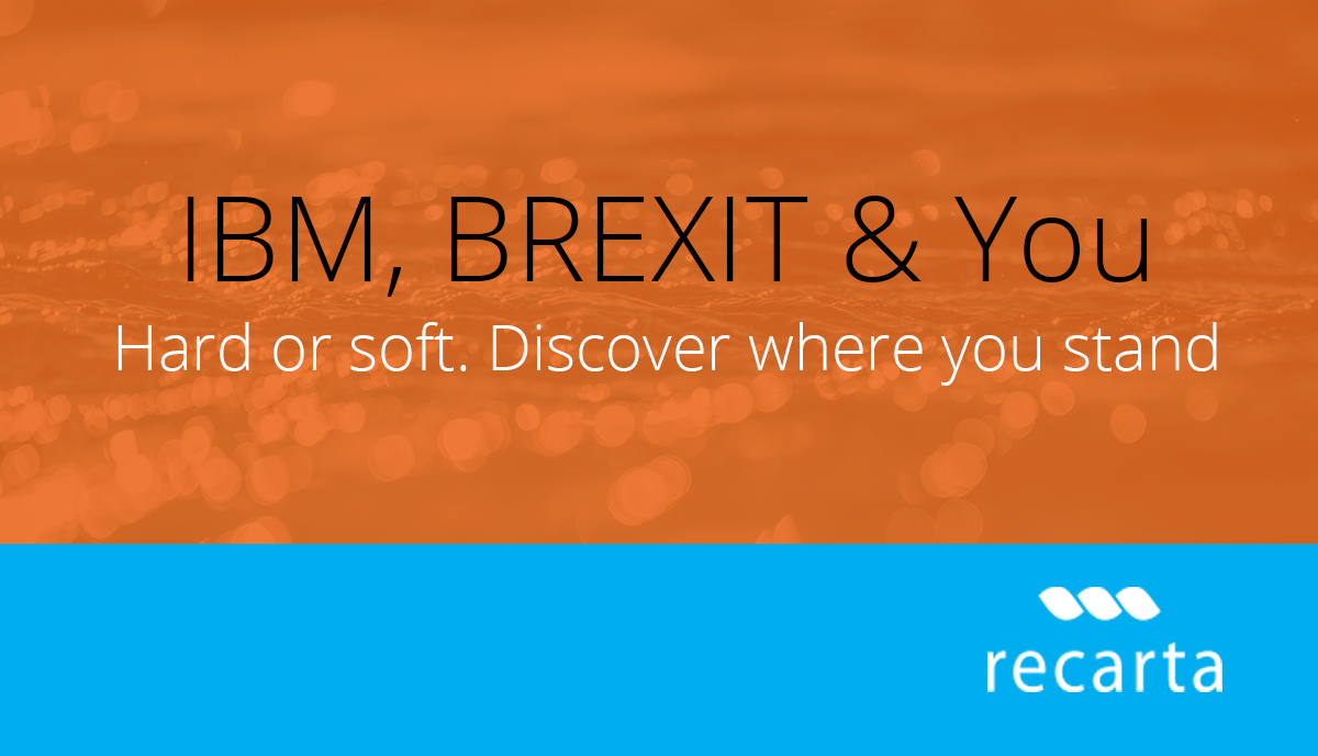IBM, Brexit And You