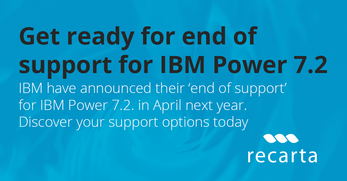 End Of Support For IBM Power 7.2